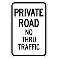 Private Road No Thru Traffic
